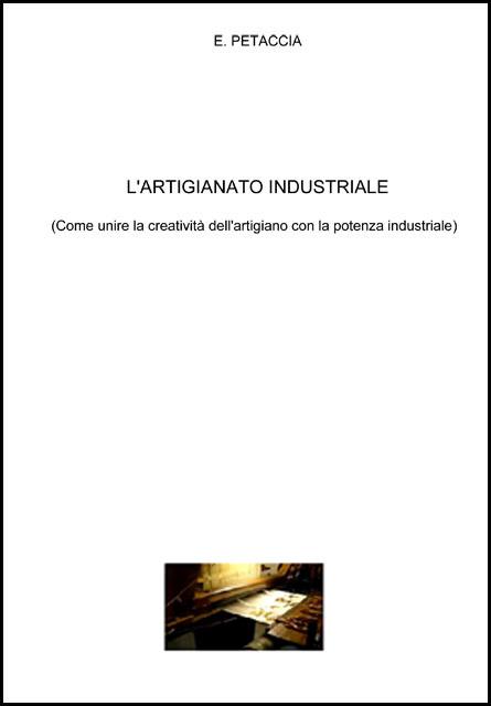 L'ARTIGIANATO INDUSTRIALE